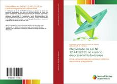 Efetividade da Lei Nº 12.441/2011 no cenário empresarial ludovicense kitap kapağı