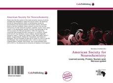 Bookcover of American Society for Neurochemistry