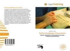 Bookcover of Centre Hospitalier Universitaire