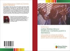 Borítókép a  Justiça Restaurativa e Violências: Contexto Juvenil e Doméstico - hoz