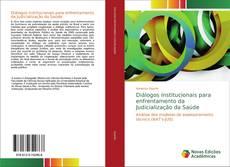 Copertina di Diálogos institucionais para enfrentamento da Judicialização da Saúde