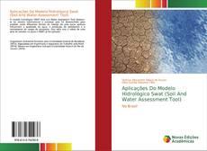 Capa do livro de Aplicações Do Modelo Hidrológico Swat (Soil And Water Assessment Tool)