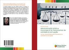 Обложка Administração pública municipal e os mecanismos de combate á corrupção