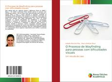 Bookcover of O Processo de Wayfinding para pessoas com dificuldades visuais