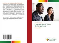 Bookcover of Cotas Raciais no Brasil Contemporâneo