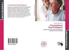 Bookcover of Traumatisme Psychologique
