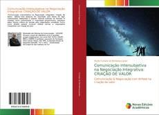 Capa do livro de Comunicação Intersubjetiva na Negociação Integrativa: CRIAÇÃO DE VALOR