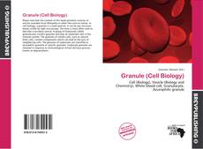 Bookcover of Granule (Cell Biology)