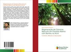 Capa do livro de Regeneração de Clareiras Naturais em Floresta Aberta com Bambu no Acre