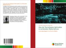 Capa do livro de Uso de Tecnologias Aplicadas à conteúdos Matemáticos