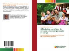 Bookcover of O Marketing como fator de sucesso em uma organização de varejo