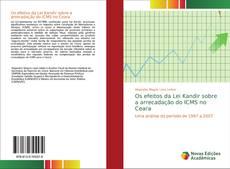 Обложка Os efeitos da Lei Kandir sobre a arrecadação do ICMS no Ceara