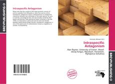 Bookcover of Intraspecific Antagonism