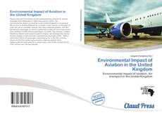 Bookcover of Environmental Impact of Aviation in the United Kingdom