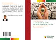 Capa do livro de A efetividade do direito humano/fundamental à saúde