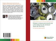 Обложка Projeto e desenvolvimento de uma máquina de amassar latas de alumínio