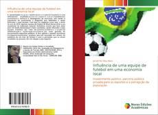 Bookcover of Influência de uma equipe de futebol em uma economia local