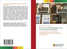 Bookcover of O uso da Contabilidade como Ferramenta de Gestão