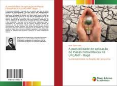 Borítókép a  A possibilidade de aplicação de Placas Fotovoltaicas na URCAMP - Bagé - hoz