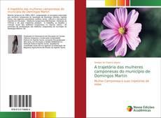 Обложка A trajetória das mulheres camponesas do município de Domingos Martin