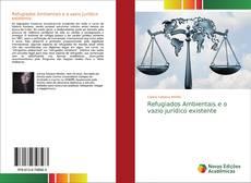 Buchcover von Refugiados Ambientais e o vazio jurídico existente