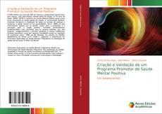 Capa do livro de Criação e Validação de um Programa Promotor de Saúde Mental Positiva