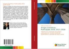 Couverture de Artigos Científicos: Publicações 2016; 2017; 2018