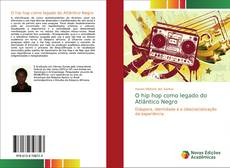 Bookcover of O hip hop como legado do Atlântico Negro