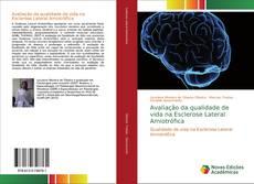 Copertina di Avaliação da qualidade de vida na Esclerose Lateral Amiotrófica