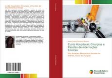 Capa do livro de Custo Hospitalar: Cirurgias e Pacotes de Internações Clínicas
