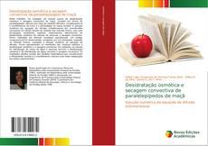 Обложка Desidratação osmótica e secagem convectiva de paralelepípedos de maçã