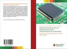 Borítókép a  Desenvolvimento de um equipamento para revestimento de substratos - hoz