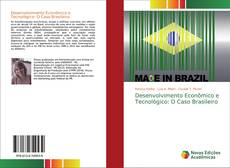 Couverture de Desenvolvimento Econômico e Tecnológico: O Caso Brasileiro