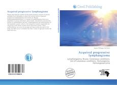 Bookcover of Acquired progressive lymphangioma