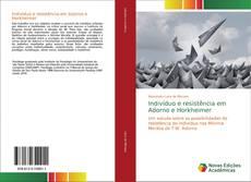 Capa do livro de Indivíduo e resistência em Adorno e Horkheimer