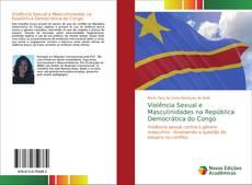 Portada del libro de Violência Sexual e Masculinidades na República Democrática do Congo