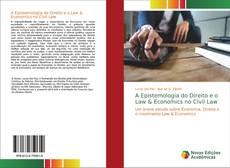 Capa do livro de A Epistemologia do Direito e o Law & Economics no Civil Law