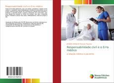 Capa do livro de Responsabilidade civil e o Erro médico