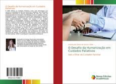 Обложка O Desafio da Humanização em Cuidados Paliativos