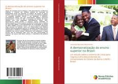 Borítókép a  A democratização do ensino superior no Brasil: - hoz