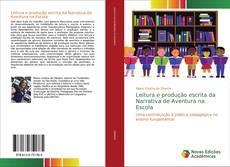 Bookcover of Leitura e produção escrita da Narrativa de Aventura na Escola