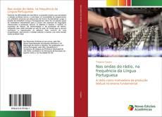 Capa do livro de Nas ondas do rádio, na frequência da língua portuguesa