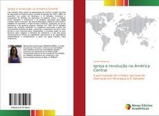 Borítókép a  Igreja e revolução na América Central - hoz