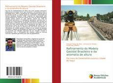 Refinamento do Modelo Geoidal Brasileiro e da anomalia de altura的封面