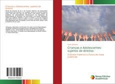 Copertina di Crianças e Adolescentes: sujeitos de direitos