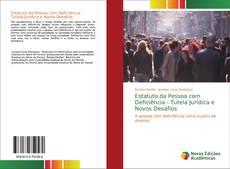 Capa do livro de Estatuto da Pessoa com Deficiência - Tutela Jurídica e Novos Desafios
