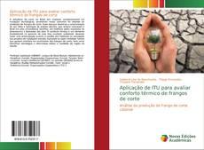 Capa do livro de Aplicação de ITU para avaliar conforto térmico de frangos de corte