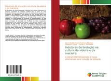Capa do livro de Indutores de brotação na cultura da videira e da macieira