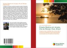 Capa do livro de Projeto Malária em Anajás, Ilha do Marajó, Pará, Brasil