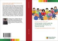 Capa do livro de A formação continuada de professores do Pacto no interior do RS